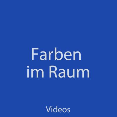 Farben-im-Raum-Videos