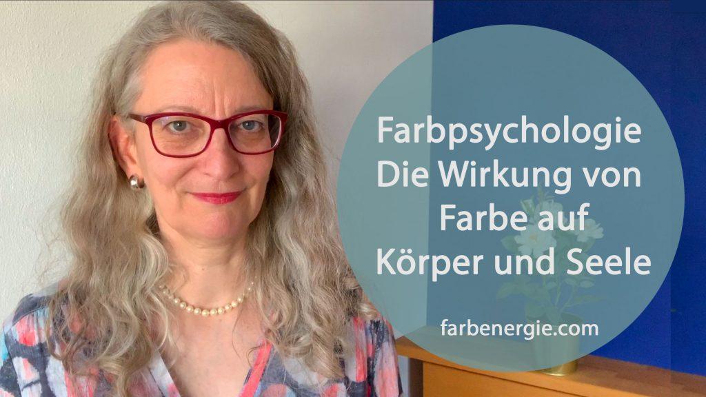 Farbpsychologie-Wirkung-Farben-Koerper-Seele