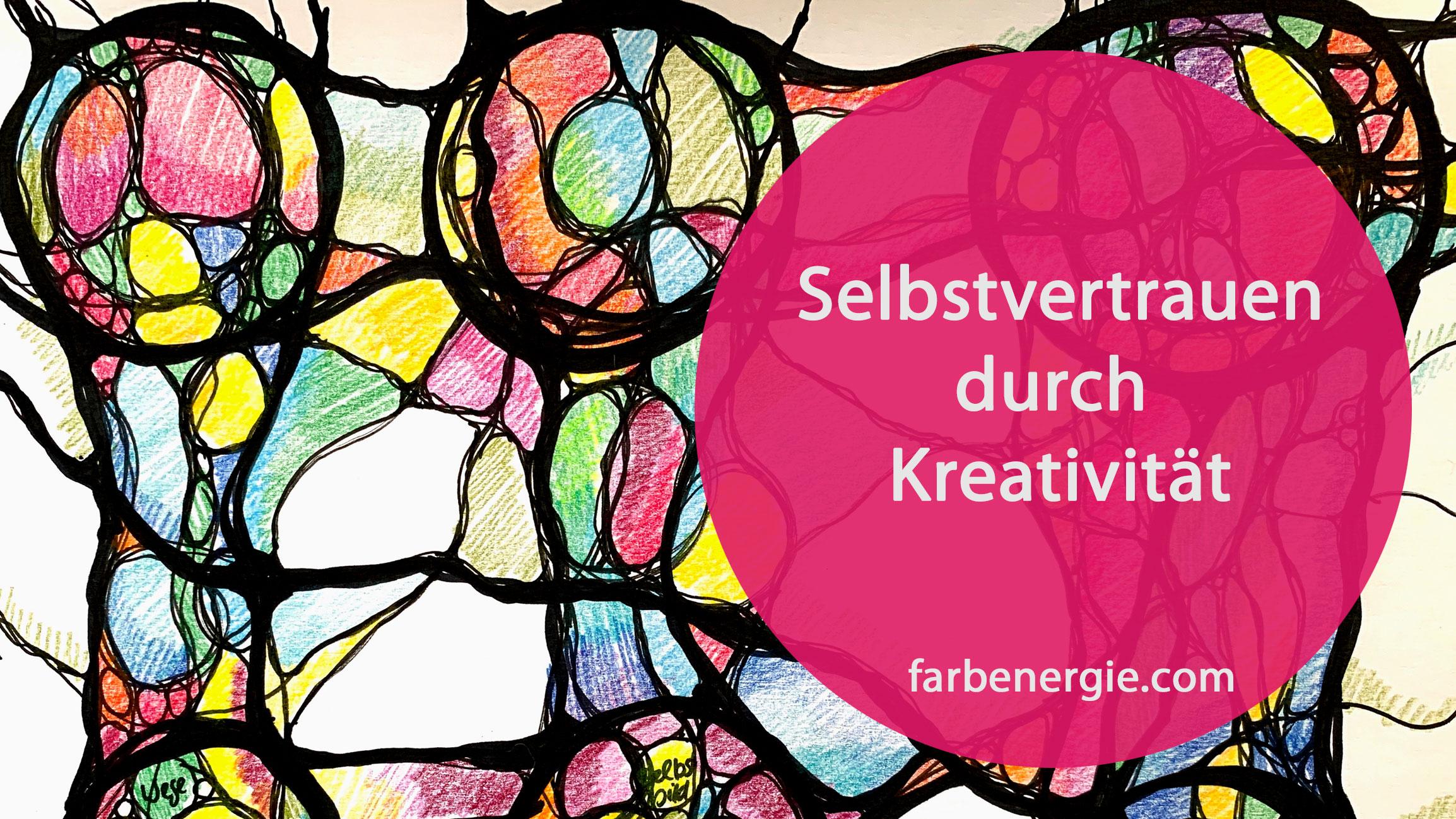 Selbstvertrauen durch Kreativitaet